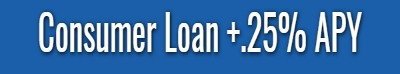 Consumer Loan +.25% APY